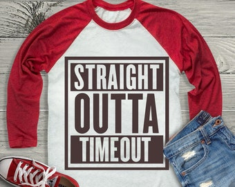 Straight Outta TimeOut SVG, Straight Outta svg Cut Files For Cutting Machines like Cricut Design Space and Silhouette Studio.  Iron on