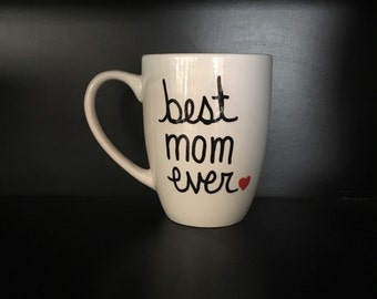 Coffee Mug Best Mom Ever, Mother's Day Gift, Gift for Mom, Mom Coffee Mug, Gift for Her, Gift for Wife, Gift for Grandma, Coffee Mug for Mom