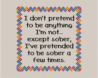 Funny Cross Stitch Pattern - Counted Counted Cross Stitch Chart - Sober Cross Stitch  - Funny Quote Cross Stitch - Instant Download PDF
