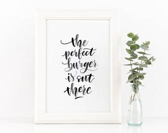 Burger hand-lettered quote (digital print)