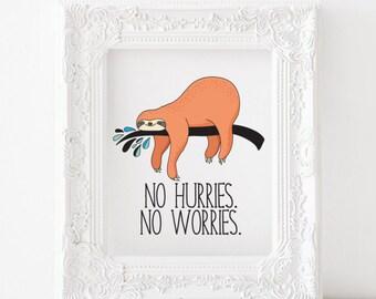 Sloth print, Sloth printable, Sloth decor, Sloth art, Sloth nursery print Sloth kids room print No hurries no worries print no hurries print