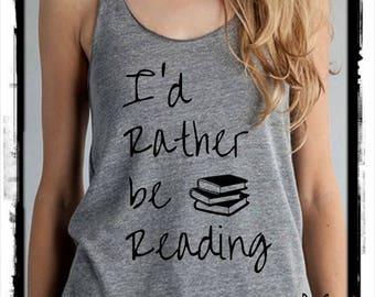 I'd Rather Be READING Cursive Books Ladies Heathered Tank Top Shirt screenprint Alternative Apparel