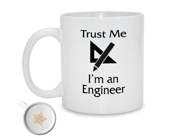 Trust Me I'm an Engineer | 11oz Mug | Engineer Gift