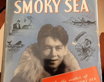 Back to the Smoky Sea by Nutchuk (Alaskan Native) 1946 SCARCE with DJ
