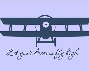 Let Your Dreams Fly High 45x22 Airplane Plane Vinyl Wall Decal Decor Wall Lettering Words Quotes Decals Art
