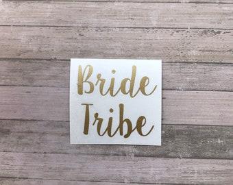 Bride Tribe Vinyl Decal
