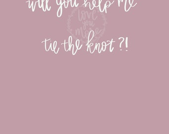 Will you help me tie the knot hand lettered file.