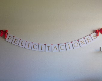Felicitaciones Banner/ Party Decor/ Graduation Banner/Congratulations Banner