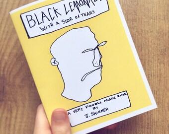 Black lemonade - art & writing / poetry zine
