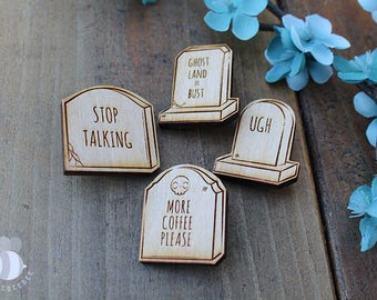 Take This To Your Grave: Laser Cut Lapel Pins