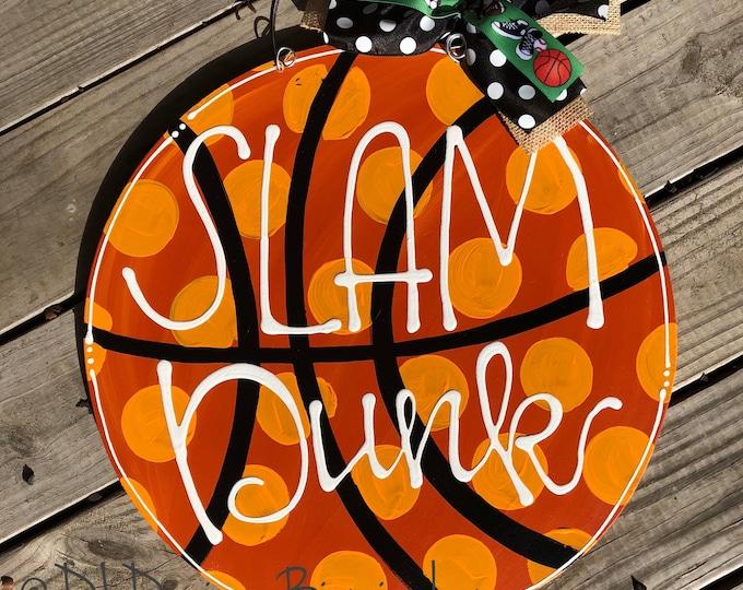 Inventory SALE Basketball Door hanger wood slam dunk hand lettered