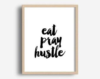 Office Wall Art, Eat Pray Hustle, Office Quotes, Printable Art, Motivational Print, Digital Download, Wall Decor