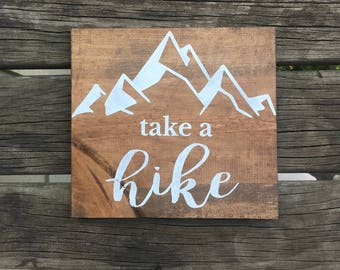 Take a Hike Sign, Hiking Sign, Mountains Sign, Camping Sign, Camper Sign, Camper Decor
