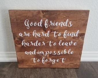 Good Friends Wooden Wall Sign