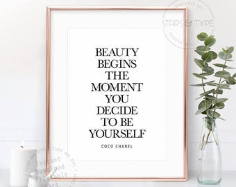 Beauty Begins The Moment You Decide To Be Yourself, Coco Chanel Fashion Quote, PRINTABLE Wall Art, Modern Bedroom Decor, Digital Print Jpeg