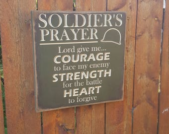 "Custom Carved Wooden Sign - ""Soldier's Prayer"" - Strength, Heart, Courage"