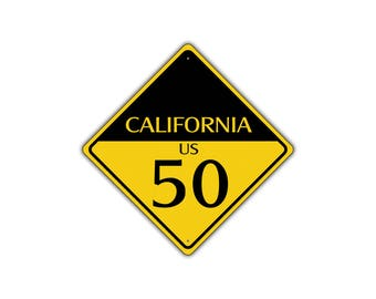 CALIFORNIA US ROUTE 50 Highway Interstate Metal Aluminum Road Novelty Sign 12x12