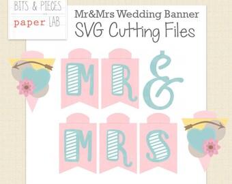 SVG Cutting Files: Mr & Mrs Wedding Banner, Bridal Shower Banner SVG