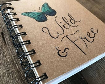 Wild & Free | Spiral Notebook | Reclaimed Paper | Journal