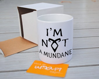 Angelic Power Rune Mug Cup Shadohunters The Mortal Instruments I am not a mundane
