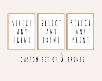 Set of 3 Prints, custom size prints, 3 prints of your choice, free custom size, order on request, Set of 3 Wall Art, Digital Download, Art