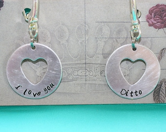 I Love You and Ditto Key Chain Pair - Disc Heart Cut Out - Hand Stamped Key Ring - Gift for Couples