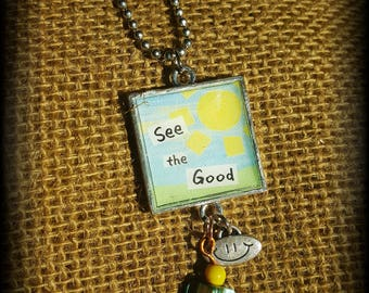 Inspirational Quote Charm Necklace, See the Good Necklace, Blue Skies & Sunshine Jewelry, Fun Jewelry, Uplifting Positive Quote Necklace