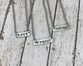 Bar Necklace, Grace, Hope, Faith, Shine, Dream, Family, Love, Fearless, Persevere, Peace - your choice handstamped