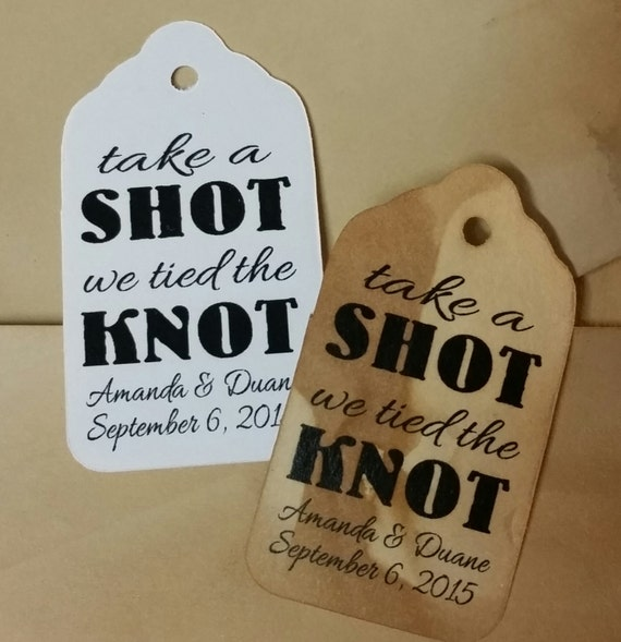 """Take a Shot we Tied the Knot Choose your quantity SMALL 2"""" Favor Tag"""