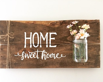Home Sweet Home Wood Sign With Mason Jar