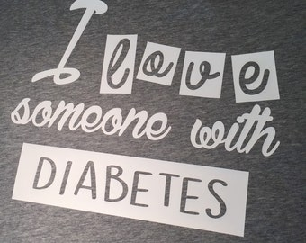 I love someone with Diabetes