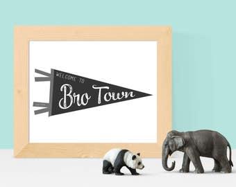 Welcome to Brotown- 8x10 Digital Print