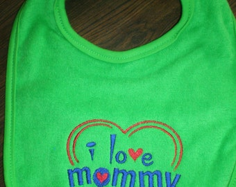 Baby Bib-* Teething Toddler  Dark Green with I Love Mommy Embroidered with a Heart