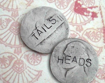 Heads or Tails. Smashed Nickel. 2 words. Hand stamped, hammered coin. 1 word on each side. order custom phrase, date, name stamped. flip it