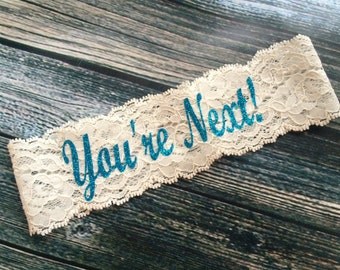 YOU'RE NEXT ™ Bling Toss Garter / Wedding Garter / lace garter / Something Blue