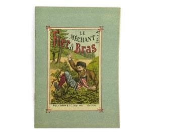 Story Book for Children. French Antique Folktale Pellerin Epinal print Illustrations. Serie A Le mechant Fier a bras.