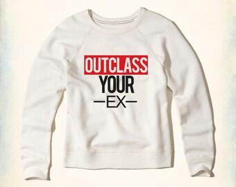 Outclass your ex