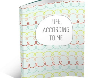 Life, According to Me - Journal for Kids