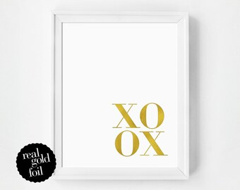 Gold Foil Quote Print, XOXO Print, Real Gold Foil Print, Typography Print, Gift Under 20, Typography Poster, Minimal
