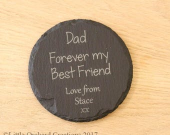 Personalised Dad slate coaster, Fathers Day Gift idea,Dad Forever my Best Friend, Gift for Dad, slate coaster,Personalised Dad gift, Coaster