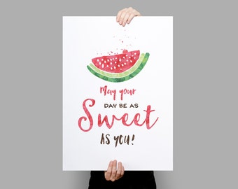 May your day be as sweet as you Typographic Art Print