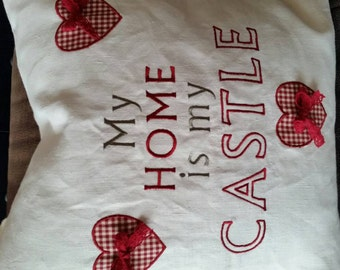 """Cushion """"my home is my castle"""""""