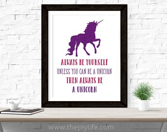 Home Decor | Always Be A Unicorn Glitter Wall Art, Gift, Printed Art, Digital Art, Office, Free Shipping Black Friday Sale
