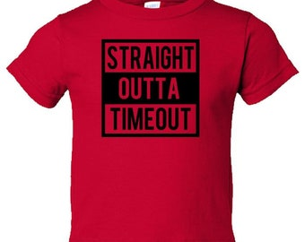 Straight Outta Timeout Toddler Tees