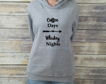Coffee Days, Whiskey Nights Hoodie