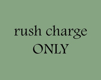 Rush Charge - Standard production time cut in 1/2