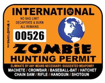 2018 International Zombie Hunting Permit Vinyl Sticker - Individually Numbered