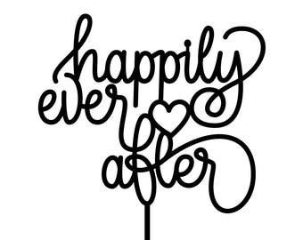 Happily Ever After laser cut acrylic cake topper