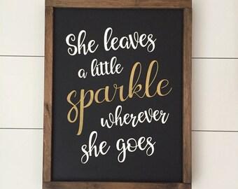 She Leaves a Little Sparkle Wherever She Goes // Framed Wood Sign // Farmhouse Decor // Rustic Wood Sign // Farmhouse Sign// Nursery Sign