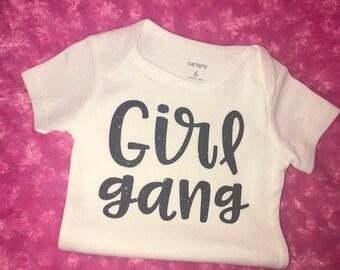 GIRL GANG onesie or tee